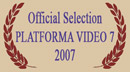 Audience Prize Competition, Platforma Video 7